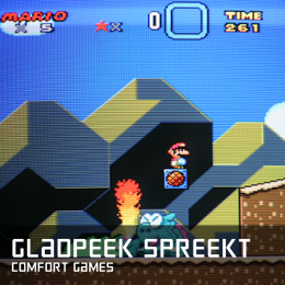 Gladpeek spreekt comfort games