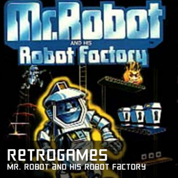 Retrogames mr robot and his robot factory